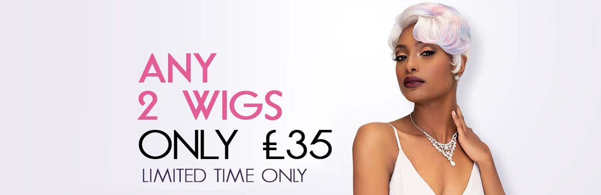 2 for £35 Wigs